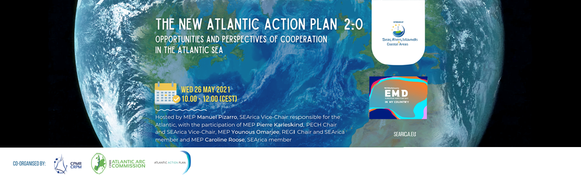 The new Atlantic Action Plan 2.0: opportunities and perspectives of cooperation in the Atlantic Area